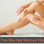 wax hair removal myths